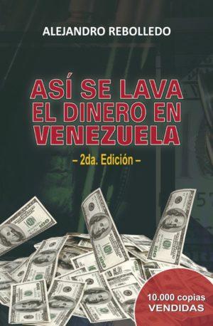 Asi se lava el dinero en venezuela 2